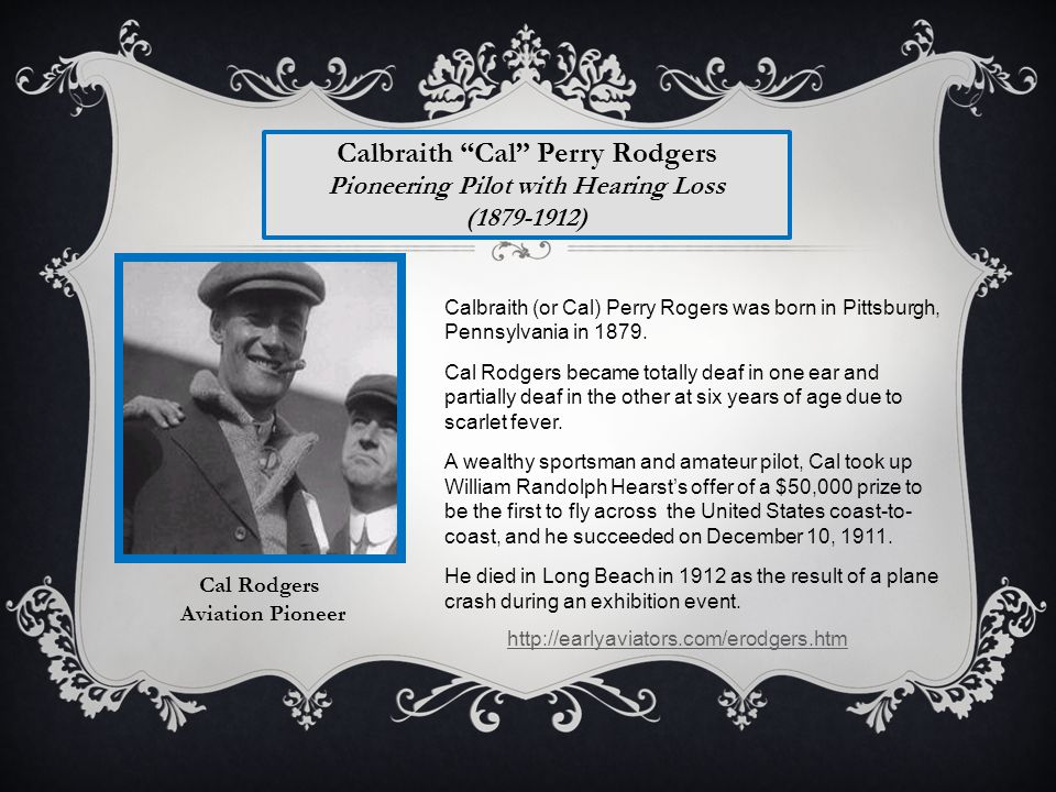 Calbraith Cal Perry Rodgers Pioneering Pilot with Hearing Loss