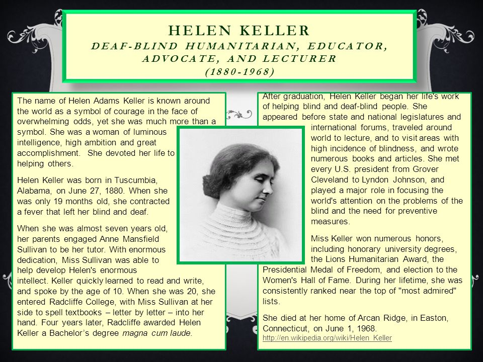 Helen Keller Deaf-Blind Humanitarian, Educator, Advocate, and Lecturer (1880-1968)