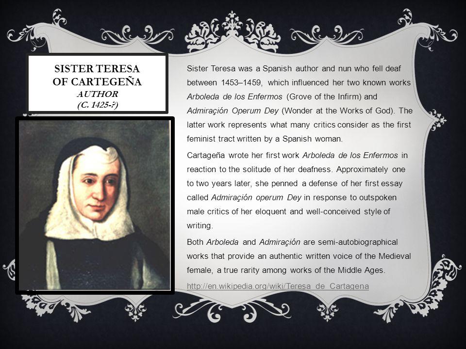 Sister teresa of cartegeña author (c. 1425- )