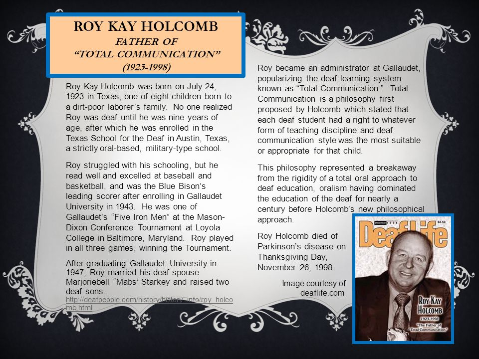 Roy Kay Holcomb Father of Total Communication (1923-1998)