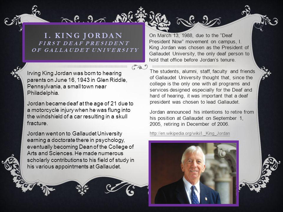 I. King Jordan First Deaf President of Gallaudet University