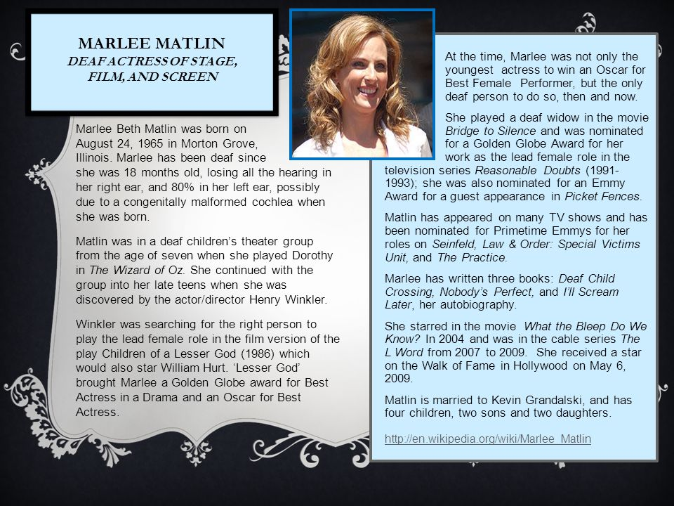 Marlee Matlin Deaf Actress of Stage, Film, and Screen