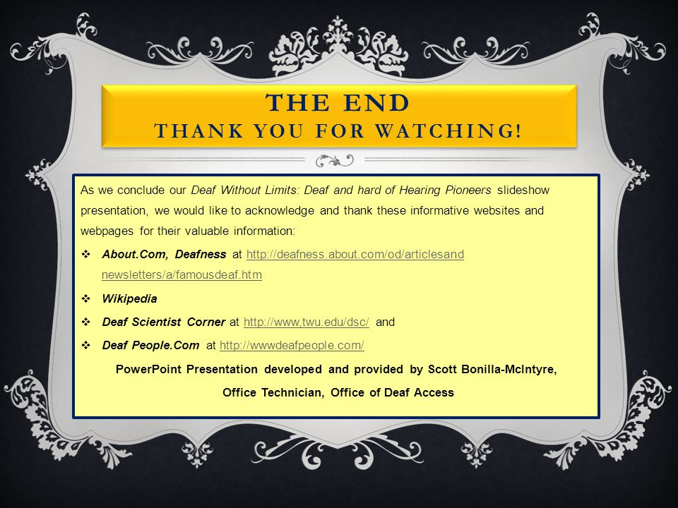 The End Thank you for watching!