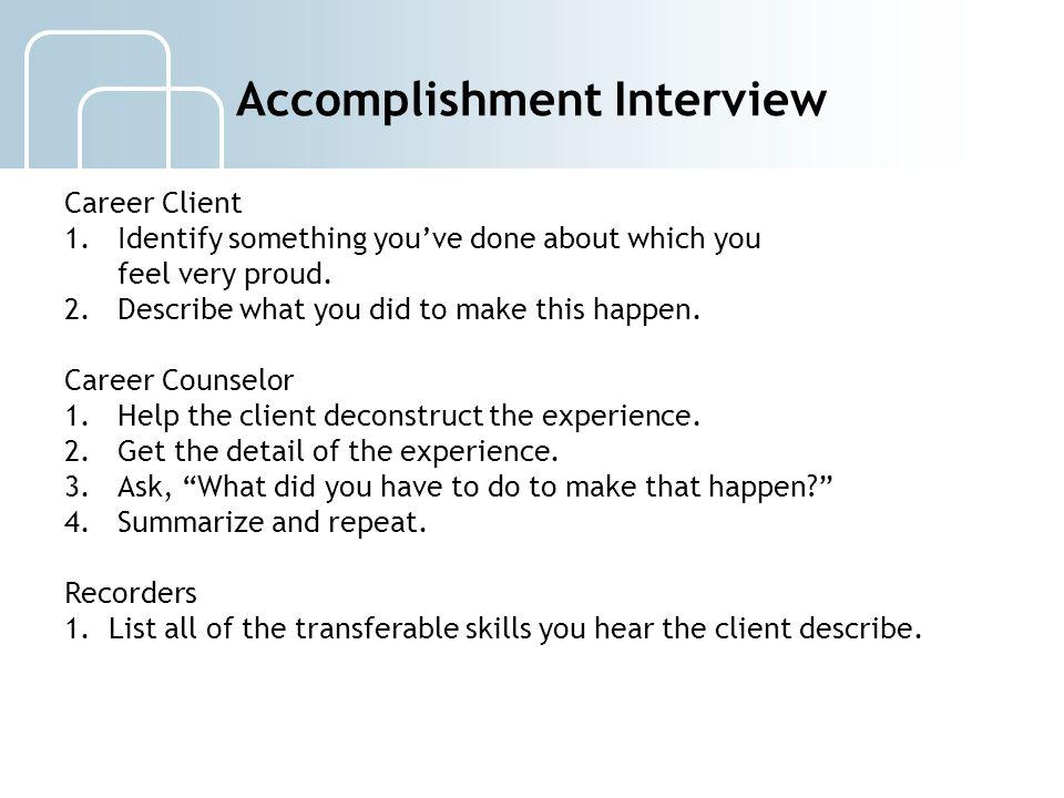 Accomplishment Interview