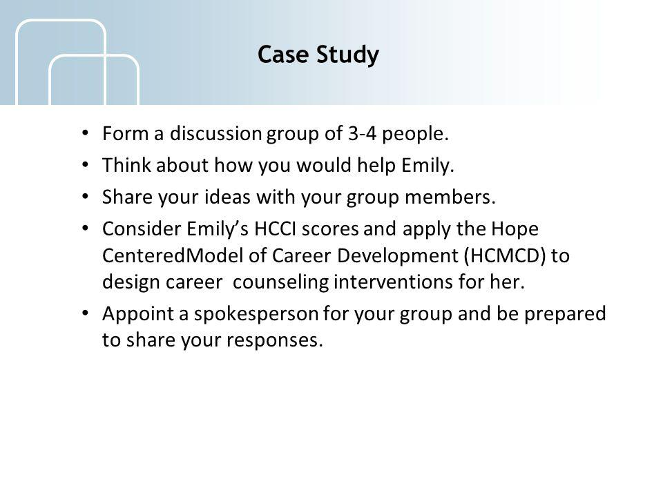 Case Study Form a discussion group of 3-4 people.