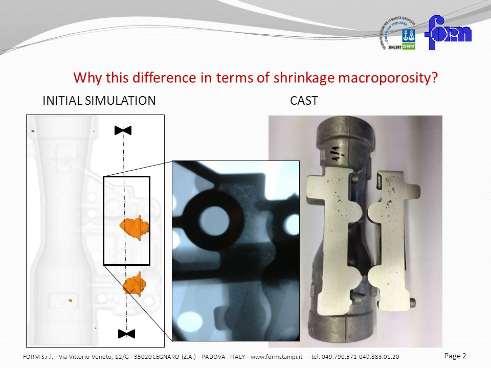 Why this difference in terms of shrinkage macroporosity