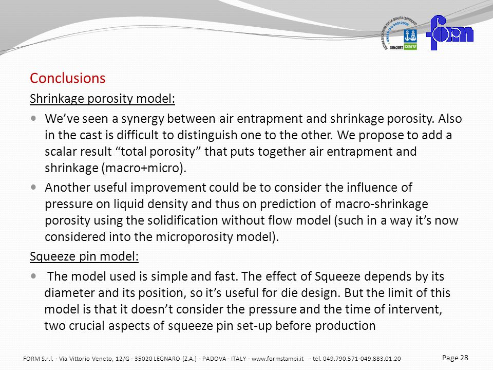 Conclusions Shrinkage porosity model: