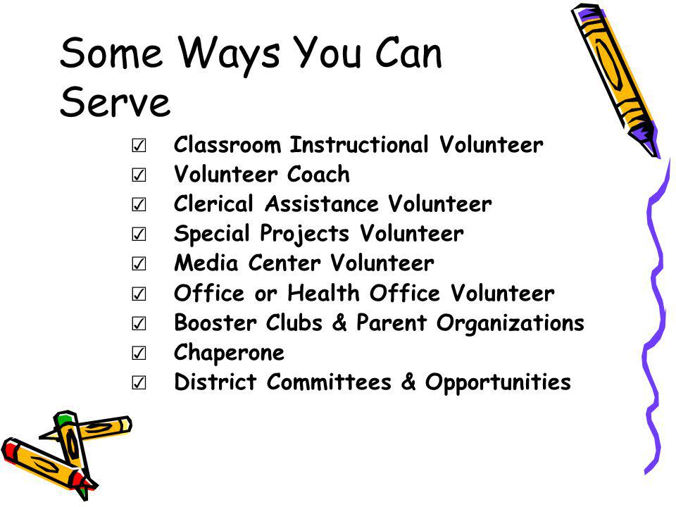 Some Ways You Can Serve Classroom Instructional Volunteer