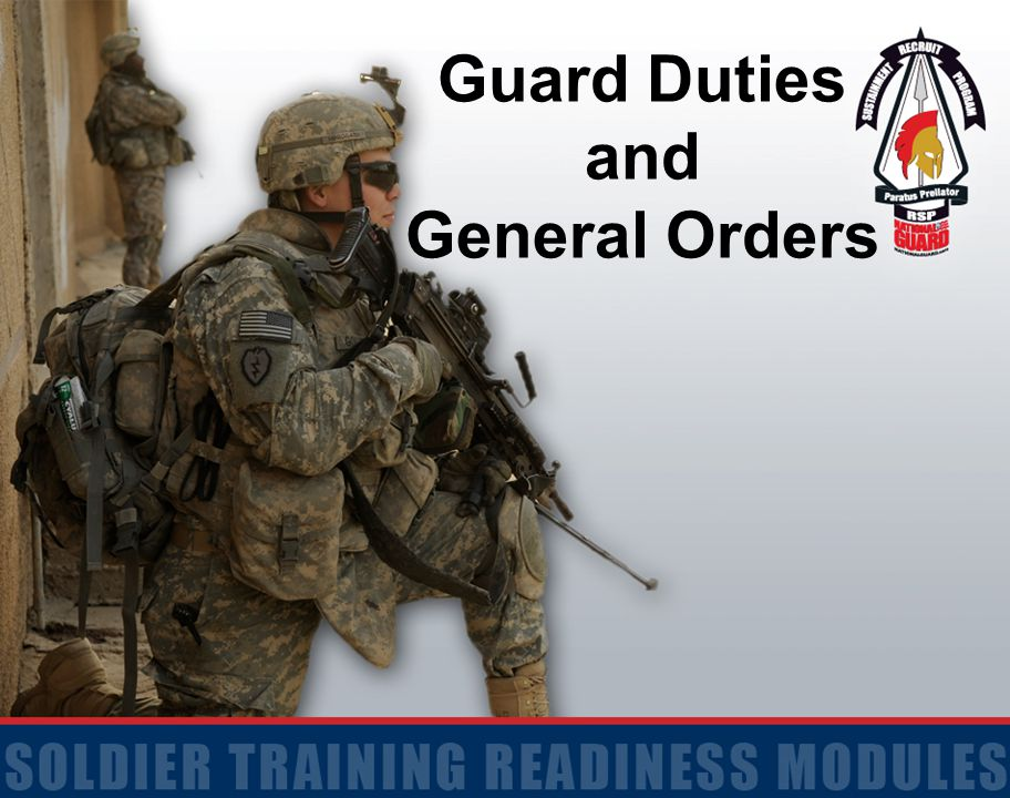 Guard Duties and General Orders