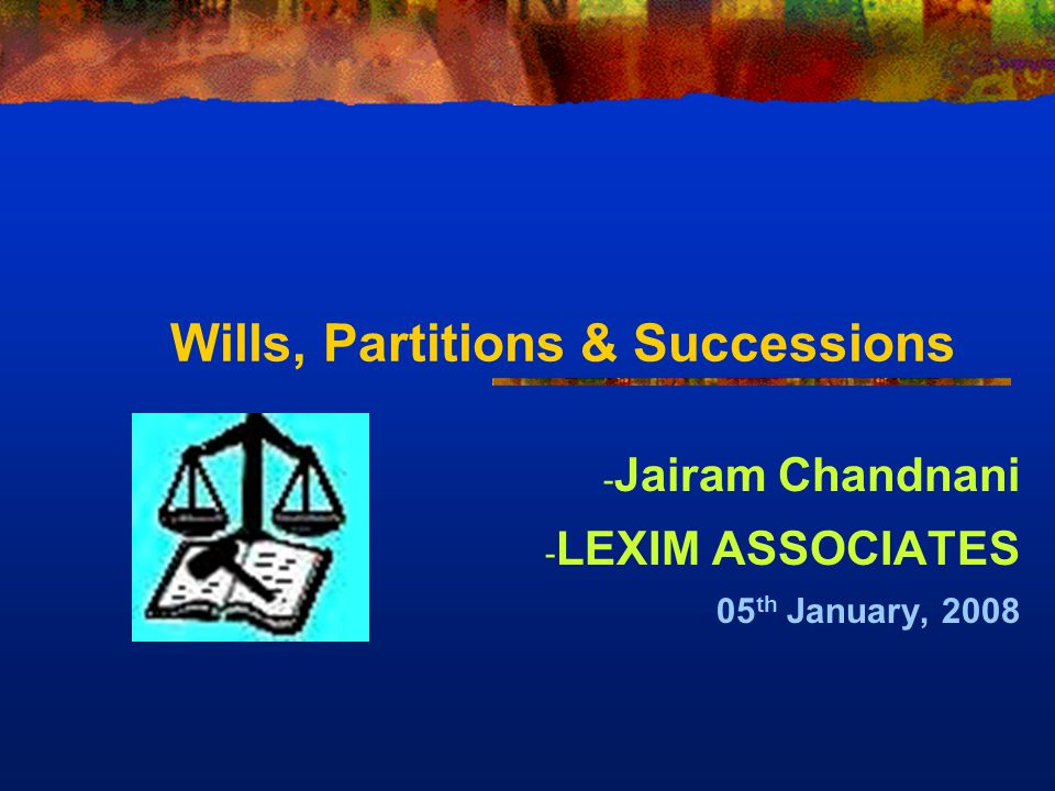 Wills, Partitions & Successions