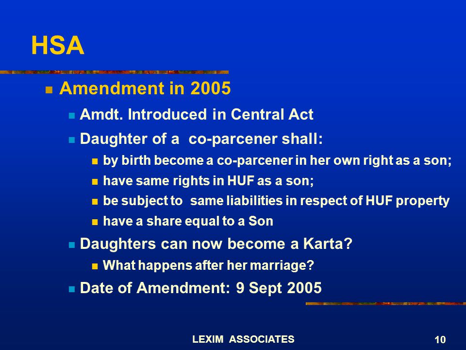 HSA Amendment in 2005 Amdt. Introduced in Central Act