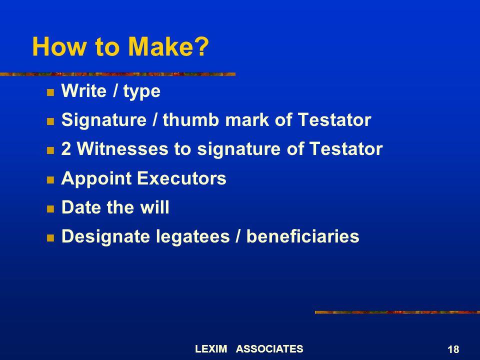 How to Make Write / type Signature / thumb mark of Testator