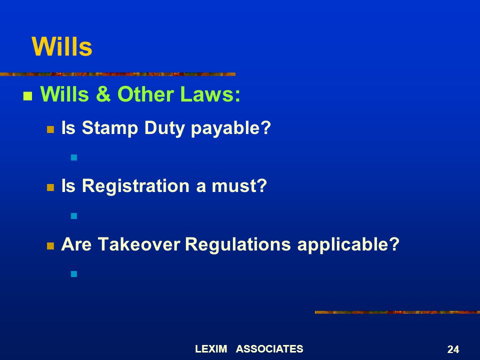 Wills Wills & Other Laws: Is Stamp Duty payable