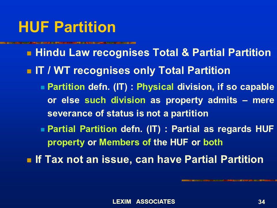 HUF Partition Hindu Law recognises Total & Partial Partition