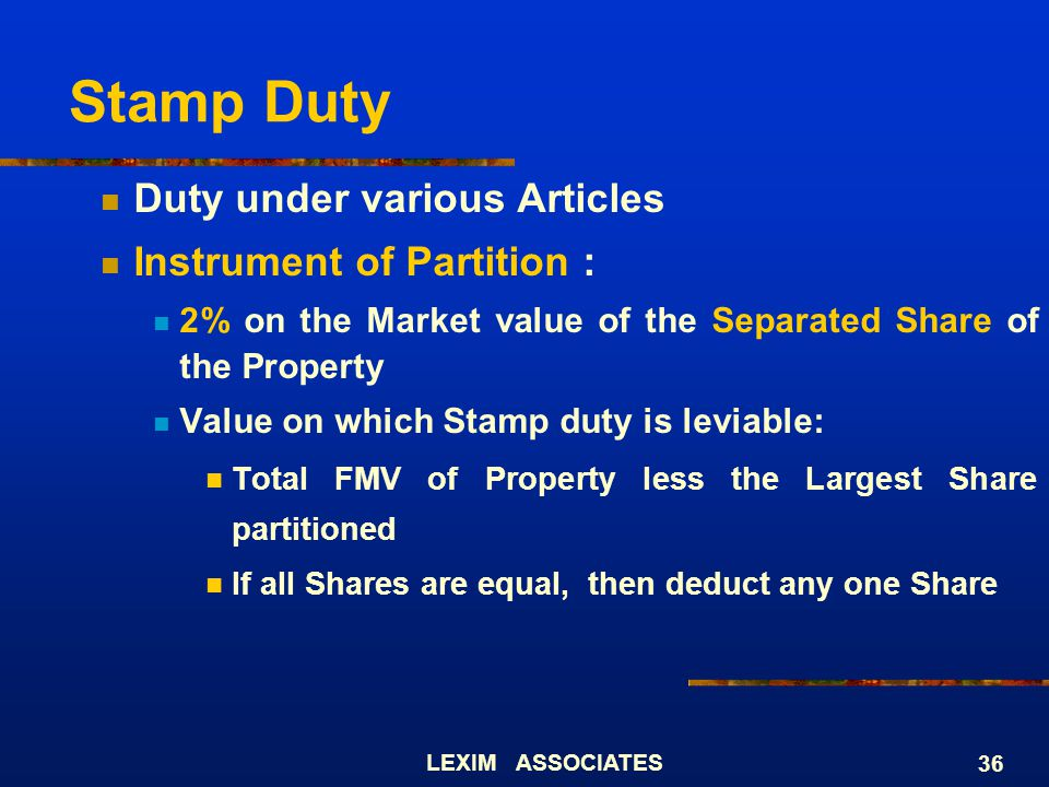 Stamp Duty Duty under various Articles Instrument of Partition :