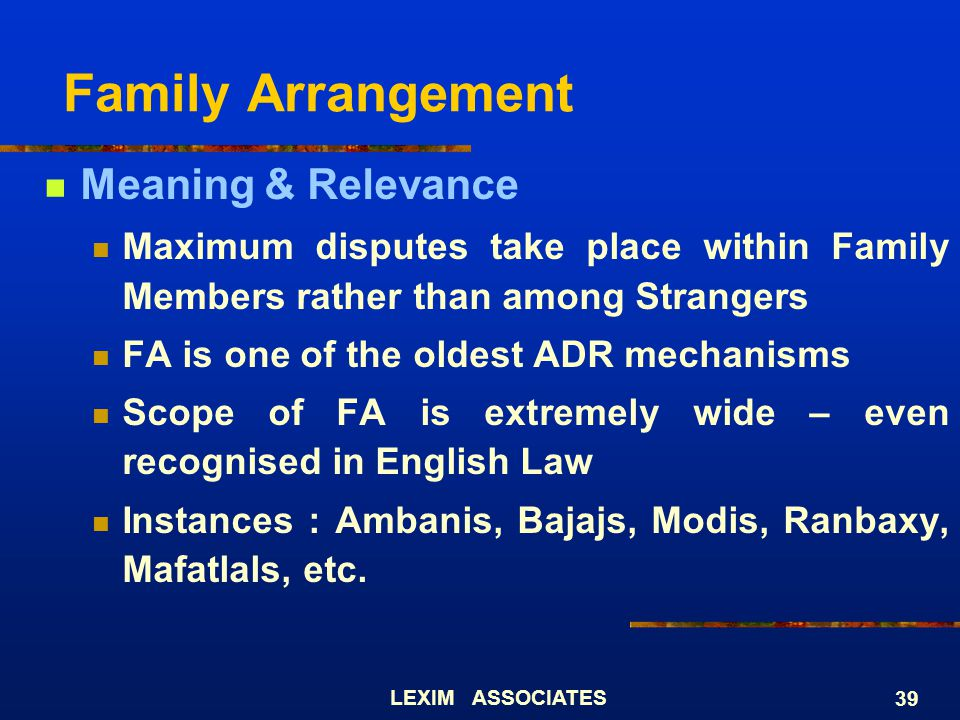 Family Arrangement Meaning & Relevance