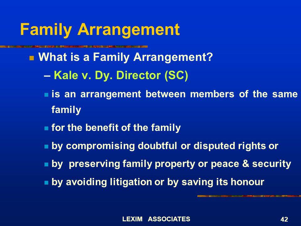 Family Arrangement What is a Family Arrangement