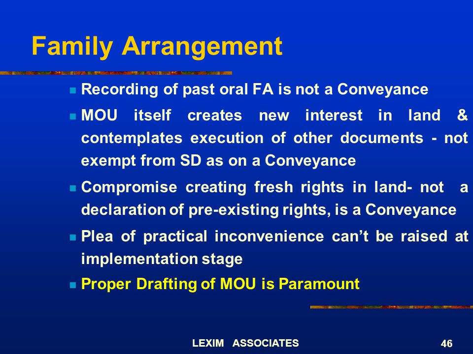 Family Arrangement Recording of past oral FA is not a Conveyance