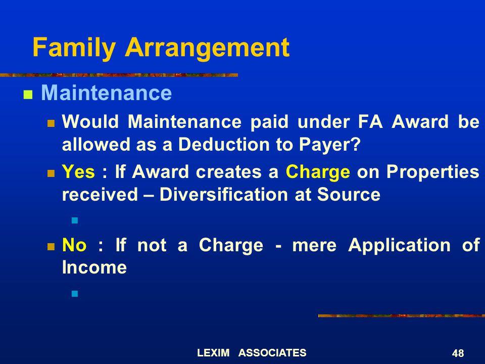 Family Arrangement Maintenance