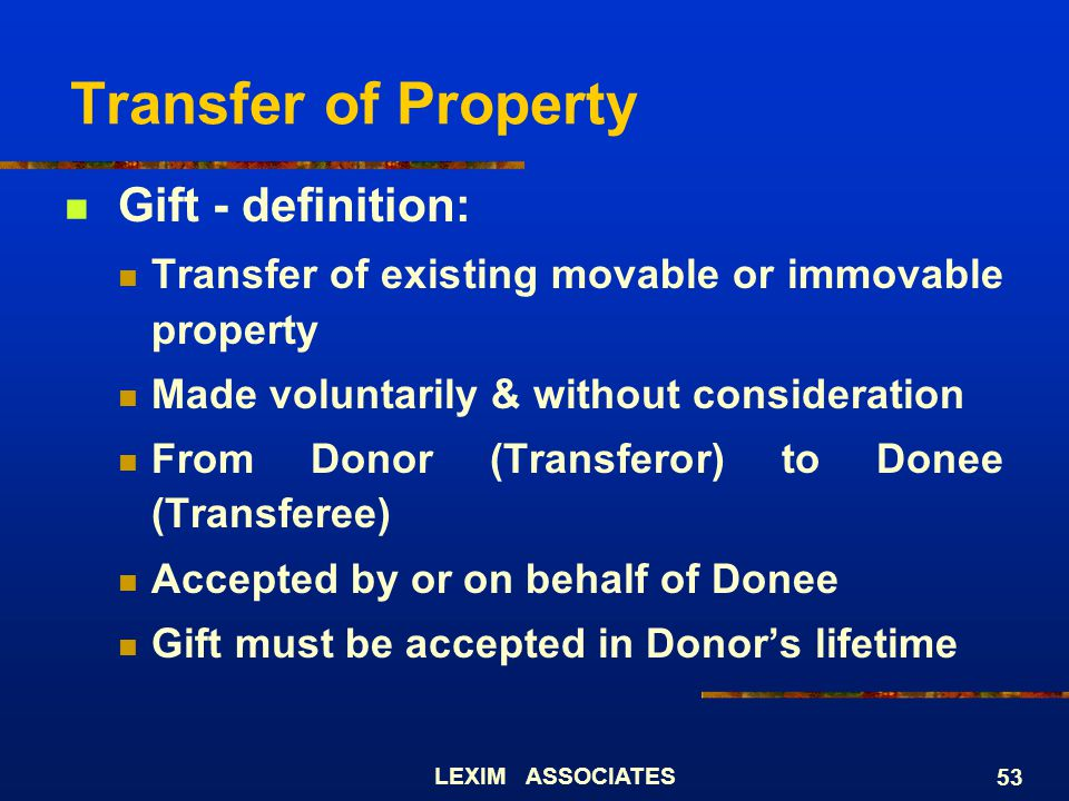 Transfer of Property Gift - definition: