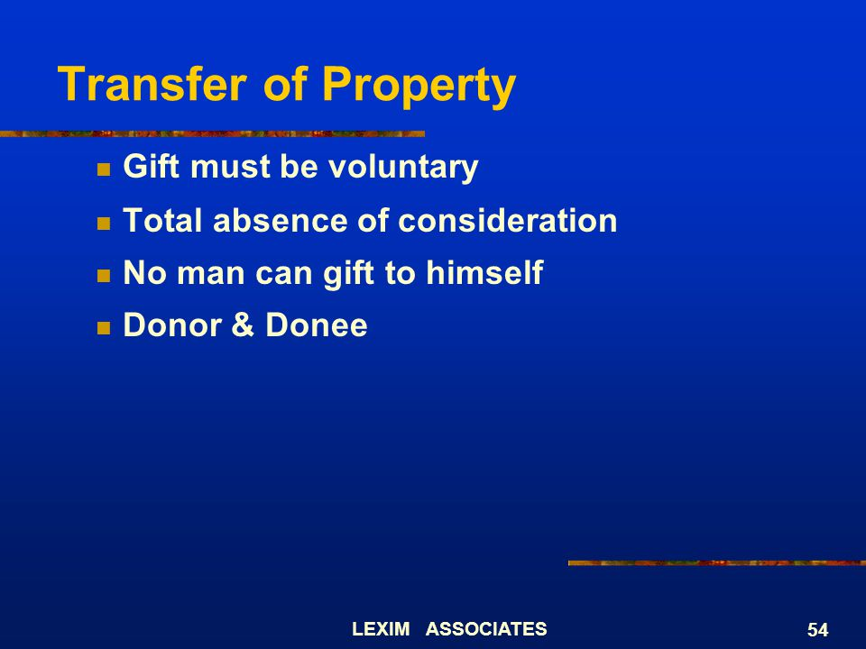 Transfer of Property Gift must be voluntary