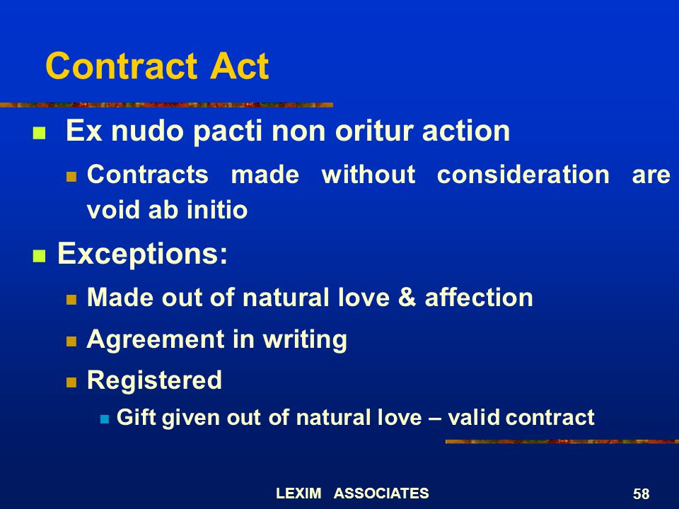 Contract Act Ex nudo pacti non oritur action Exceptions: