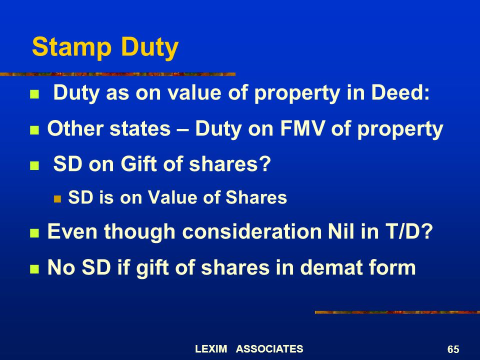Stamp Duty Duty as on value of property in Deed: