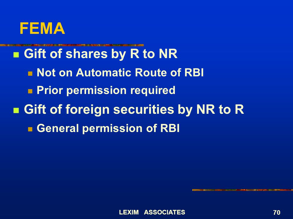 FEMA Gift of shares by R to NR Gift of foreign securities by NR to R