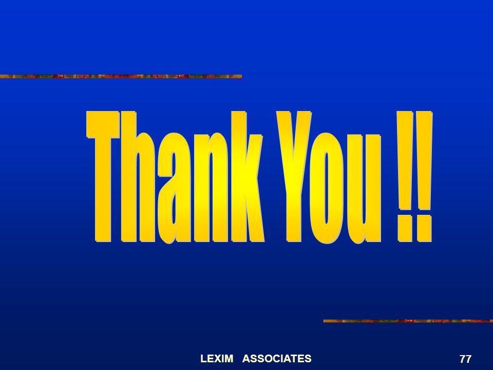 Thank You !! LEXIM ASSOCIATES