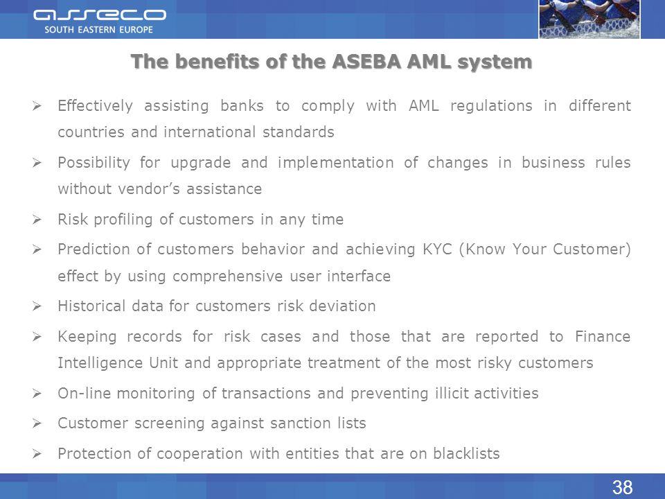 The benefits of the ASEBA AML system