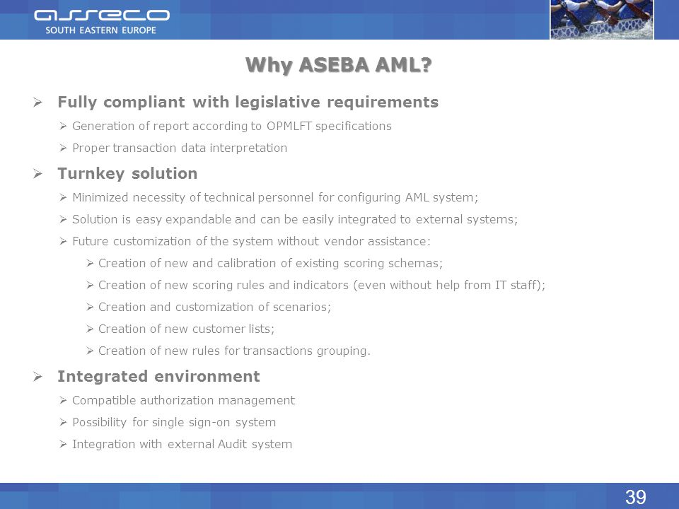 Why ASEBA AML 39 Fully compliant with legislative requirements