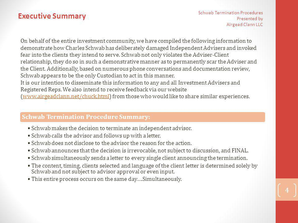 Executive Summary Schwab Termination Procedure Summary: