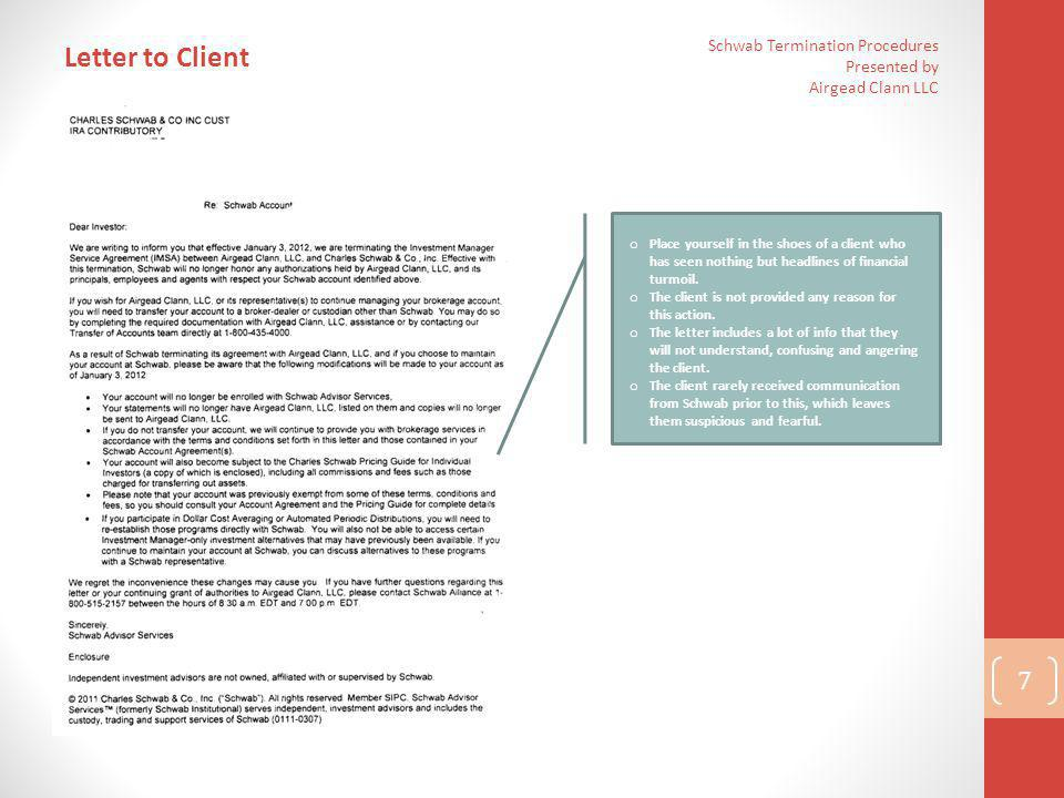 Letter to Client Schwab Termination Procedures Presented by Airgead Clann LLC.
