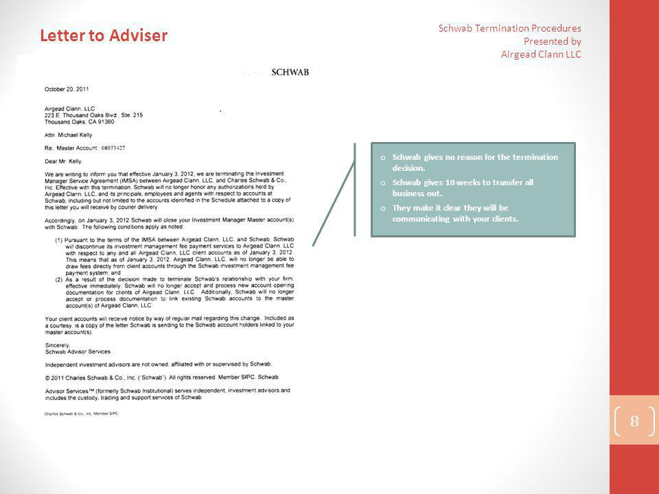Letter to Adviser Schwab Termination Procedures Presented by Airgead Clann LLC. Schwab gives no reason for the termination decision.