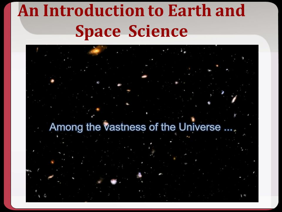 An Introduction to Earth and Space Science