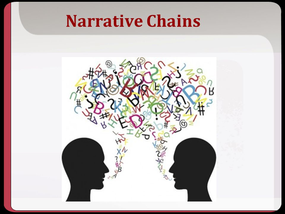 Narrative Chains Key Points
