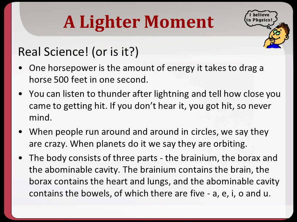 A Lighter Moment Real Science! (or is it )
