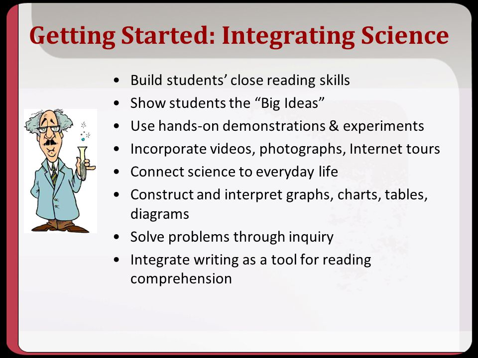 Getting Started: Integrating Science