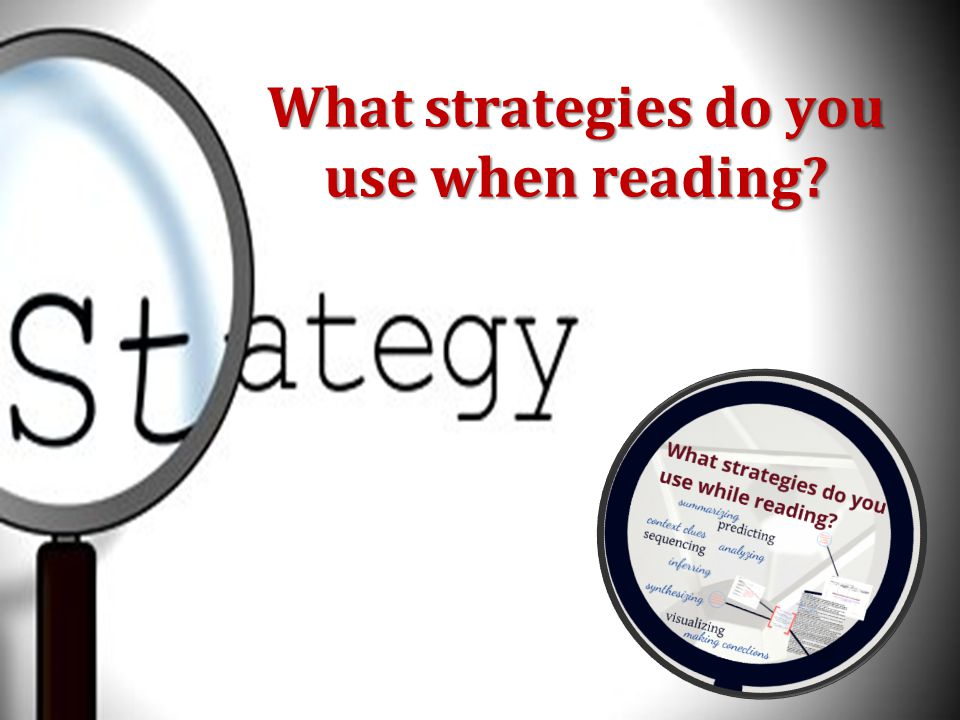 What strategies do you use when reading