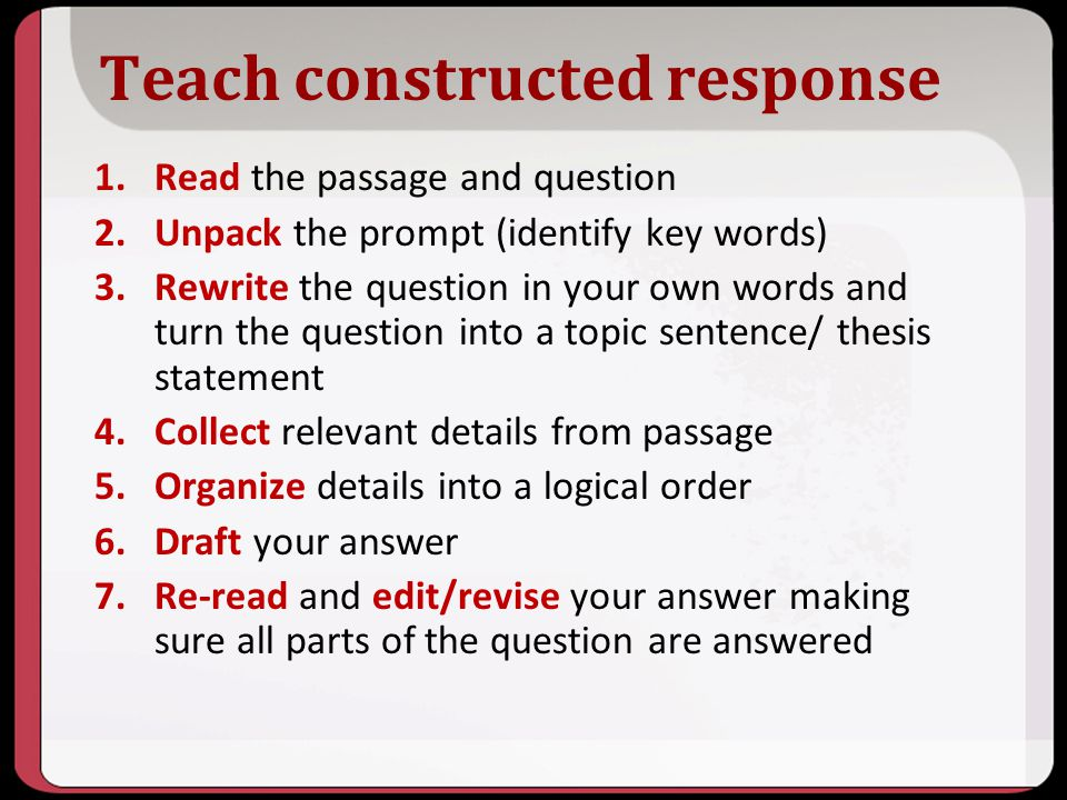 Teach constructed response