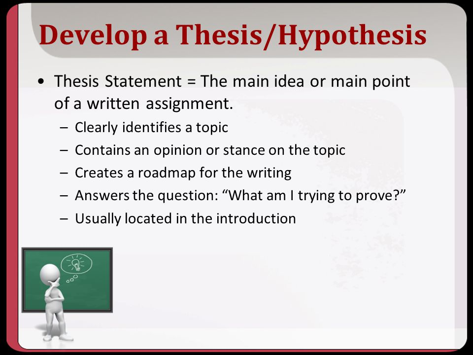 thesis hypothesis Step one: formulating your research question you will have difficulty formulating and testing a hypothesis moving from working hypothesis to thesis.
