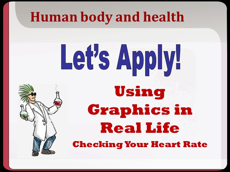 Using Graphics in Real Life Checking Your Heart Rate