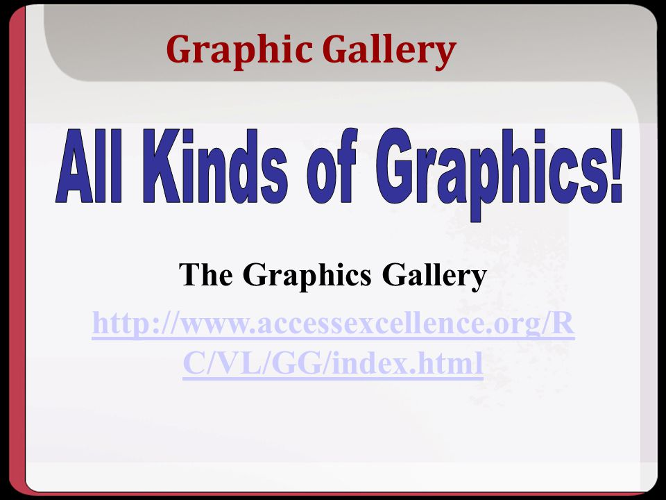 Graphic Gallery All Kinds of Graphics! The Graphics Gallery