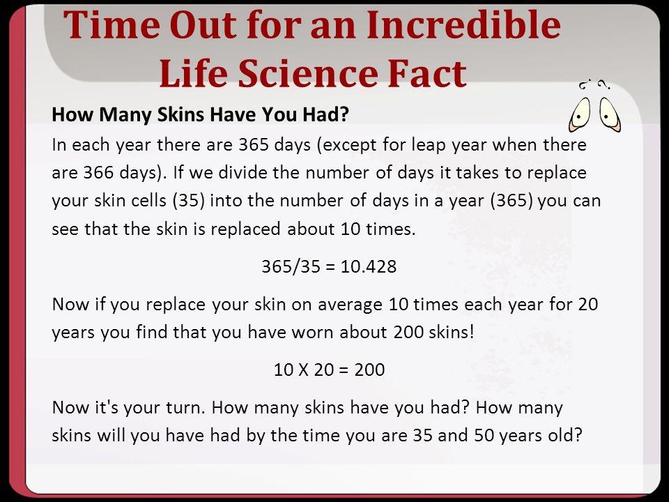 Time Out for an Incredible Life Science Fact