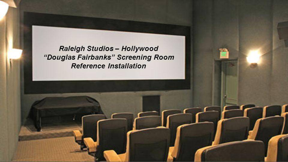 Raleigh Studios – Hollywood Douglas Fairbanks Screening Room