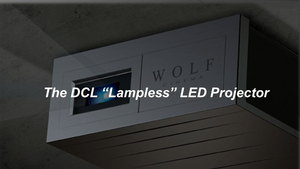 The DCL Lampless LED Projector