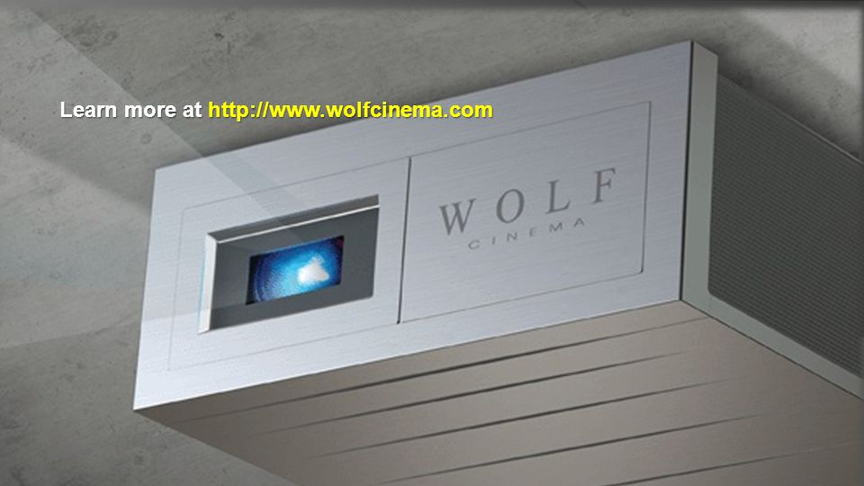Learn more at http://www.wolfcinema.com