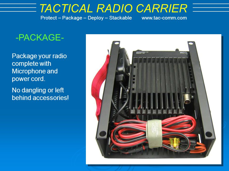 -PACKAGE- Package your radio complete with Microphone and power cord.
