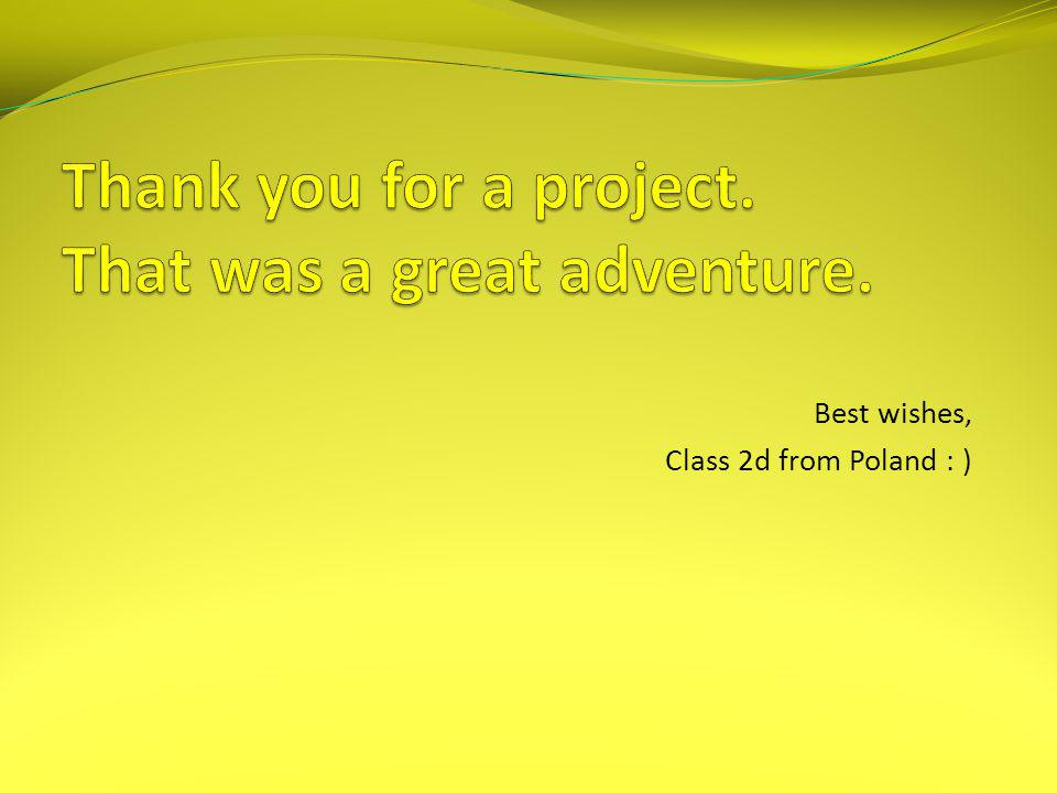 Thank you for a project. That was a great adventure.