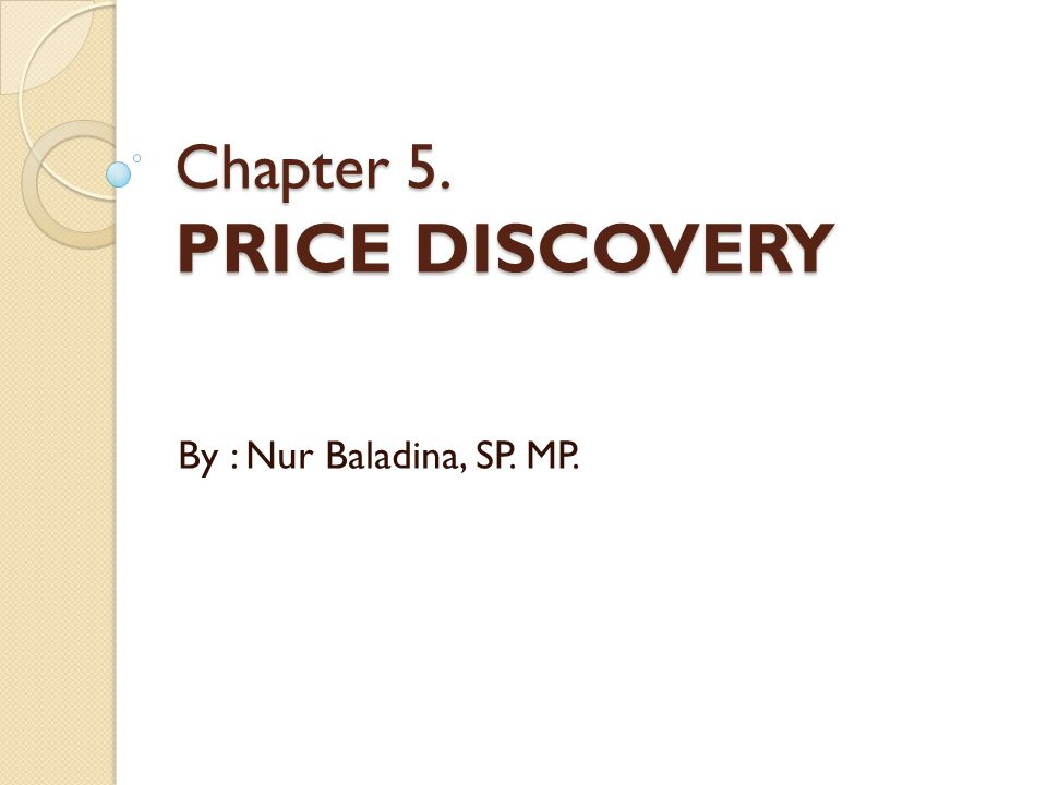 Chapter 5. PRICE DISCOVERY